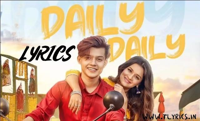 डेली डेली Daily Daily Lyrics | Neha Kakkar
