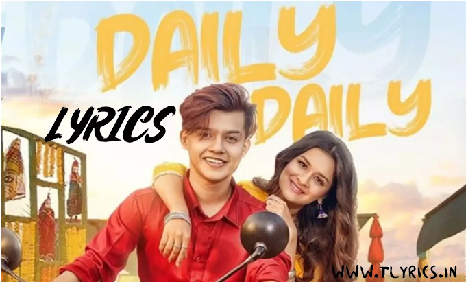 डेली डेली Daily Daily Lyrics in Hindi and English | Neha Kakkar