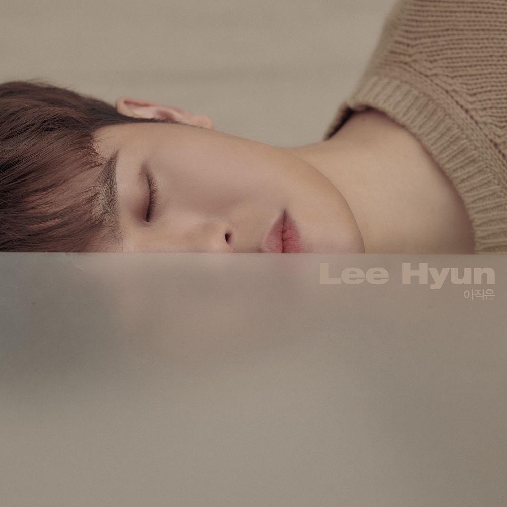 Lee Hyun – Not Yet – Single