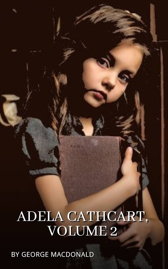 Adela Cathcart, Vol. 2