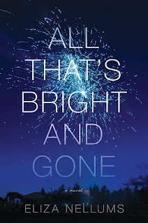 review of All That's Bright and Gone by Eliza Nellums