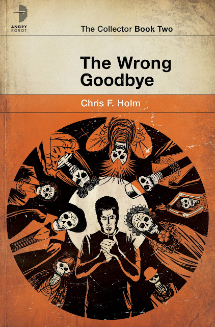 2012 Debut Author Challenge Update - Covers - Dead Harvest and The Wrong Goodbye by Chris F. Holm