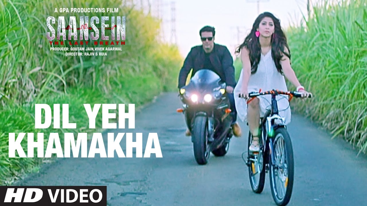 Dil Ye Khamkha - Sansein Movie Songs HD Free Download and Mp3 Download in High Quality