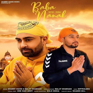 Baba Nanak - Sharry Mann, Baljit Gharuan Song Lyrics Mp3 Audio & Video Download