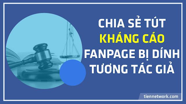 Chia sẻ Tút kháng cáo Fanpage bị khóa cho các anh em chiến Ad Breaks 2019