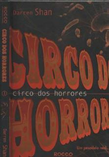 A Saga de Darren Shan 1 - Circo dos Horrores - Darren Shan