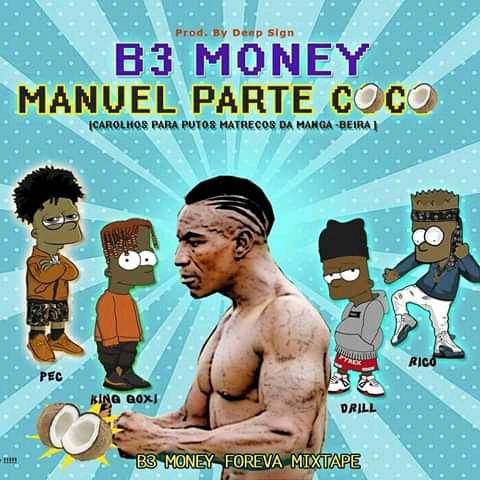Baixar nova musica da b3 money manuel parte coco download mp3 2020 b3-money-manuel-parte-coco-brockmusik