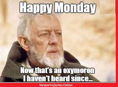 Happy Monday Memes And Images