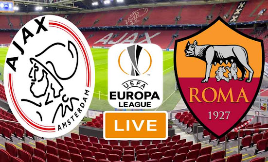 Ajax Amsterdam vs AS Roma Live Stream In Ligue Europa