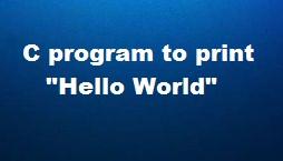 C Program to print Hello, World!