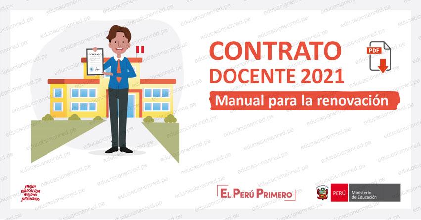 CONTRATACIÓN DOCENTE 2021: Manual para el proceso de renovación de contrato - INFORMACIÓN OFICIAL MINEDU .PDF
