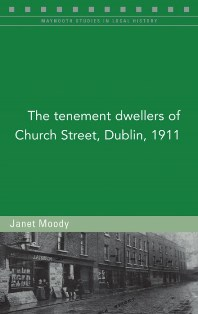 http://www.fourcourtspress.ie/books/2017/tenement-dwellers-of-church-st/