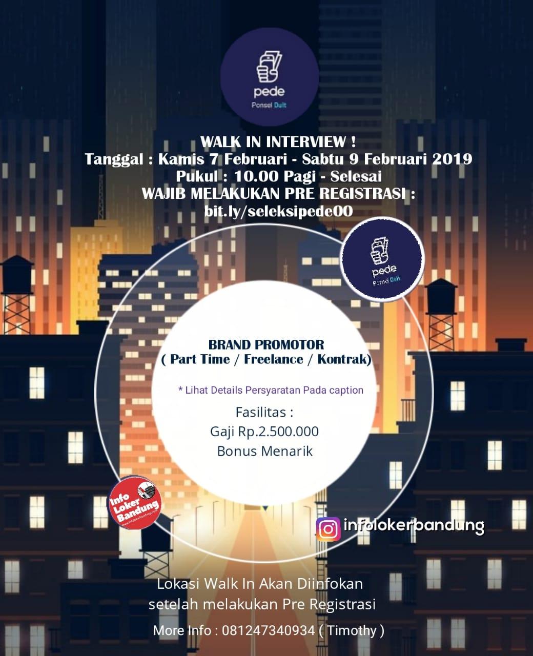 Walk In Interview Ponsel Duit ( Pede ) Bandung 7 -  9 Februari 2019