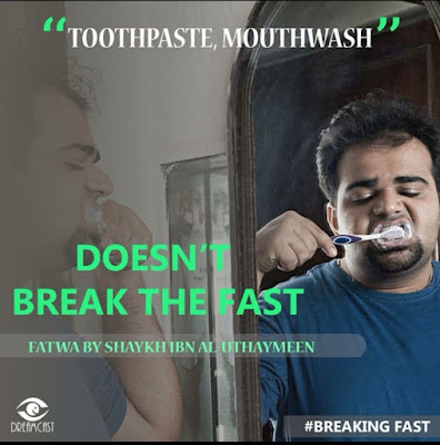 Toothpaste and Mouth washing does not break the fast | Those Things that Break the Fast or Not by Ummat-e-Nabi.com
