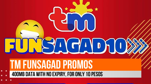TM FunSagad Promos: 400MB data with No Expiry, for only 10 Pesos