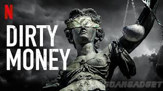 Rekomendasi Serial Netflix Terbaik Dirty Money