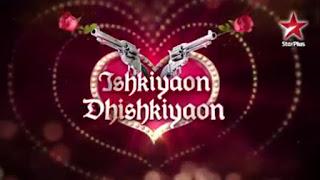 'Ishkiyaon Dhishkiyaon' on Star Plus Valentine's Special Tv Show on 14 February ,Promo,Timing