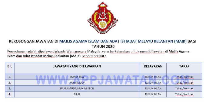 Jawatan Kosong di Majlis Agama Islam dan Adat Istiadat Melayu Kelantan (MAIK).