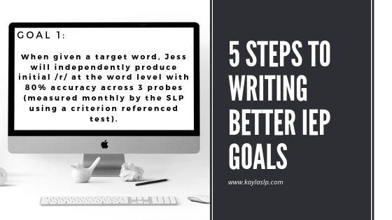 5 Steps to Writing Better IEP Goals