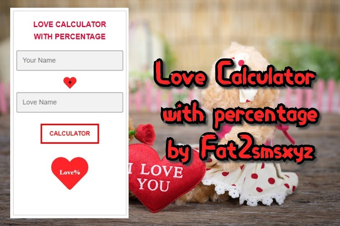 Love Calculator with percentage | Love Percentage by names by Fat2smsxyz