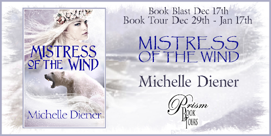 Book Tour + Guest Post + Giveaway: Mistress of the Wind