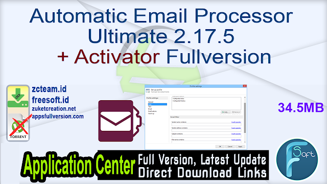 Automatic Email Processor Ultimate 2.17.5 + Activator Fullversion