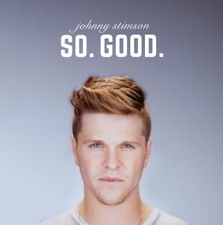 Johnny Stimson - So. Good.