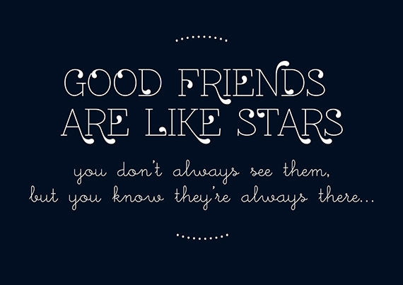 My Daytime Dreams: Good Friends Are Like Stars