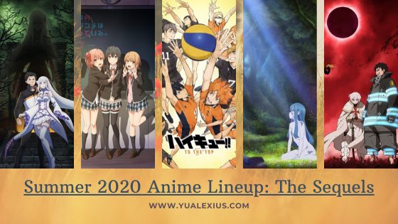 Summer 2020 Anime Lineup - Sequels
