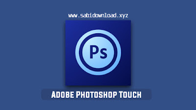 Adobe Photoshop Touch v9.9.9 Mod Apk Terbaru (Mod Paid)