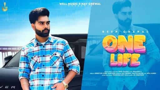 One Life Lyrics | Deep Chahal