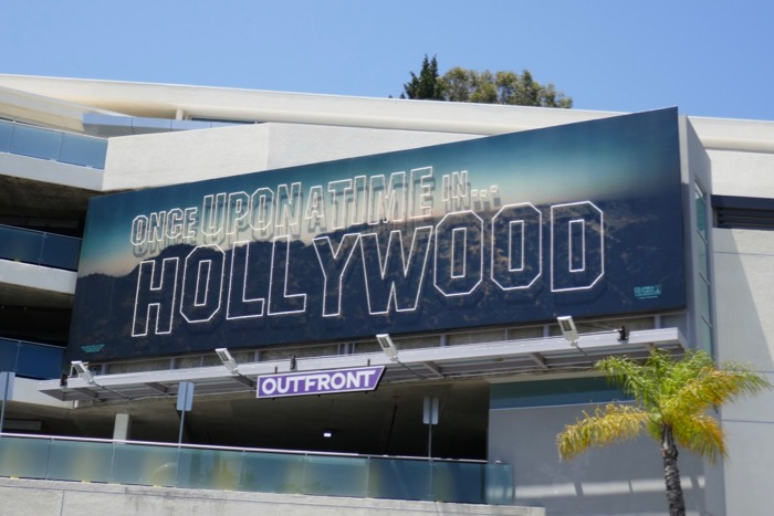 Once Upon Time in Hollywood neon sign billboard day