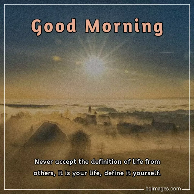 Good Morning Inspiration Quotes