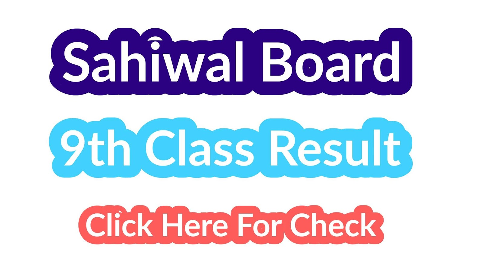 BISE SAHIWAL Board 9th Class Result 2019 - Education Helper