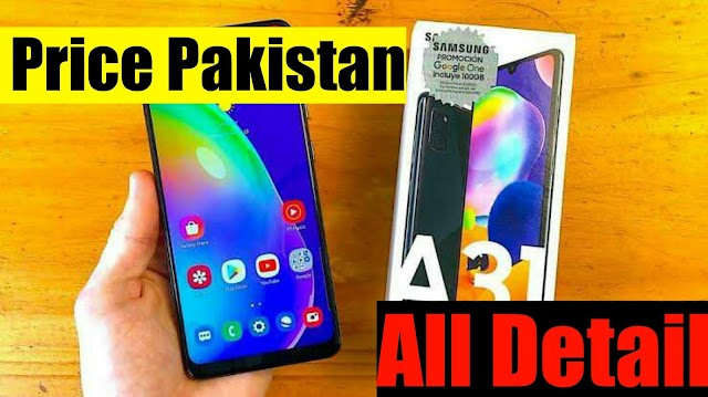 Samsung Galaxy A 31 Price In Pakistan & Space | Samsung Best A 31 Phone 2020