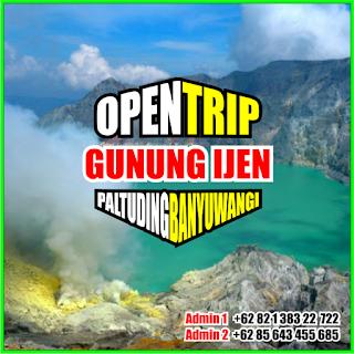 Open Trip Gunung Ijen ( Kawah Ijen ) 2021 Via Paltuding Banyuwangi 2H1M