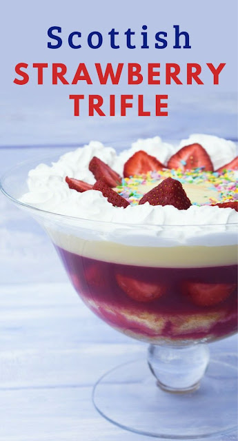 Traditional Scottish Strawberry Trifle. The perfect family dessert for Sunday dinner, birthday parties and other special occasions. #strawberrytrifle #easystrawberrytrifle #scottishtrifle #vegantrifle #vegetariantrifle #scottishrecipes #strawberries #strawberryrecipes #strawberrydessert