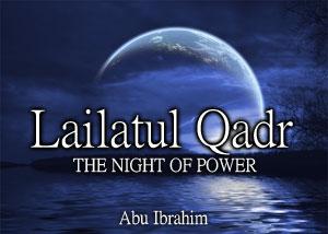 Hadi Muslim.Com: Kemuliaan Lailatul Qadar.