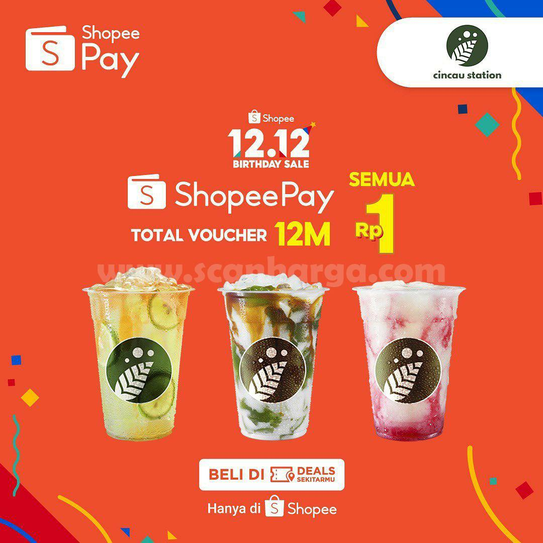 Promo Cincau Station Shopee 12.12. Birthday Sale - Beli Voucher Diskon ShopeePay cuma Rp 1