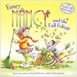 Fall Book for Primary Kids - Fancy Nancy and the Fall Folliage