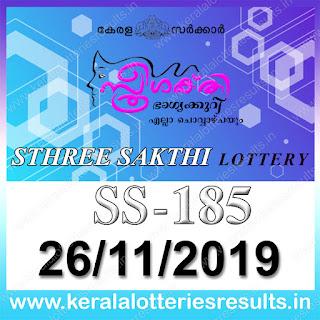 "KeralaLotteriesresults.in, ""kerala lottery result 26.11.2019 sthree sakthi ss 185"" 26th November 2019 result, kerala lottery, kl result,  yesterday lottery results, lotteries results, keralalotteries, kerala lottery, keralalotteryresult, kerala lottery result, kerala lottery result live, kerala lottery today, kerala lottery result today, kerala lottery results today, today kerala lottery result, 26 11 2019, 26.11.2019, kerala lottery result 26-11-2019, sthree sakthi lottery results, kerala lottery result today sthree sakthi, sthree sakthi lottery result, kerala lottery result sthree sakthi today, kerala lottery sthree sakthi today result, sthree sakthi kerala lottery result, sthree sakthi lottery ss 185 results 26-11-2019, sthree sakthi lottery ss 185, live sthree sakthi lottery ss-185, sthree sakthi lottery, 26/11/2019 kerala lottery today result sthree sakthi, 26/11/2019 sthree sakthi lottery ss-185, today sthree sakthi lottery result, sthree sakthi lottery today result, sthree sakthi lottery results today, today kerala lottery result sthree sakthi, kerala lottery results today sthree sakthi, sthree sakthi lottery today, today lottery result sthree sakthi, sthree sakthi lottery result today, kerala lottery result live, kerala lottery bumper result, kerala lottery result yesterday, kerala lottery result today, kerala online lottery results, kerala lottery draw, kerala lottery results, kerala state lottery today, kerala lottare, kerala lottery result, lottery today, kerala lottery today draw result,"