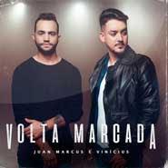 Volta Marcada – Juan Marcus e Vinicius, Lauana Prado