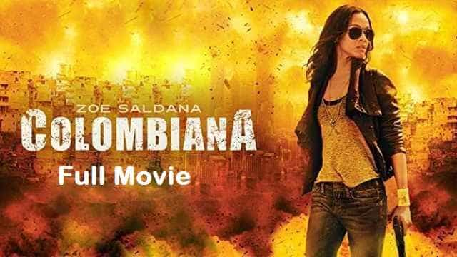 Colombiana Full Movie Watch Download online free