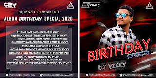 BIRTHDAY SPECIAL REMIX - THE ALBUM  - DJ VICKY