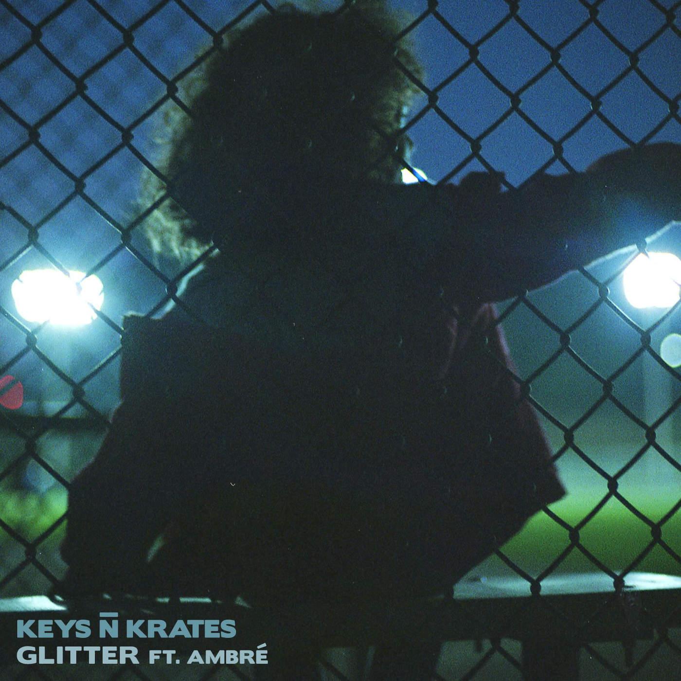 Keys N Krates - Glitter (feat. Ambré Perkins) - Single