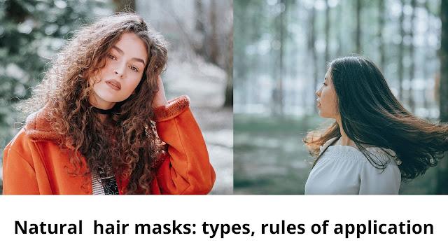 Natural  hair masks: types, rules of application