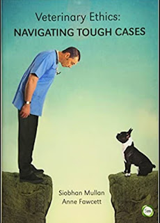 Veterinary Ethics Navigating Tough Cases 1st Edition