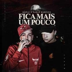 Fica Mais Um Pouco - Konai e Pablo Martins Mp3