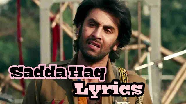 Sadda Haq Lyrics साड्डा हक़ Rockstar - Mohit Chauhan