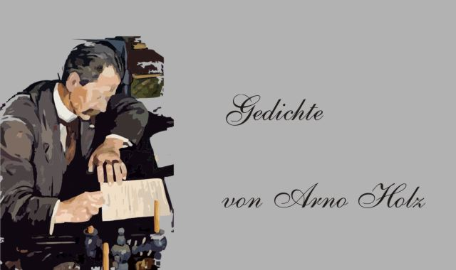 Gedichte Und Zitate Fur Alle Gedichte Von Arno Holz Fur Kleine